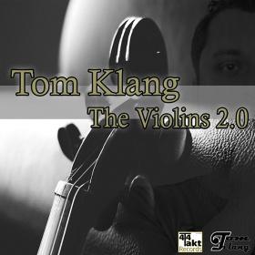TOM KLANG - THE VIOLINS 2.0